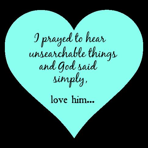 God said love him