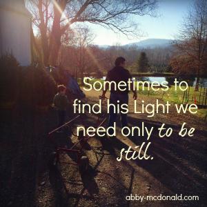 When the Light Seems Further Away
