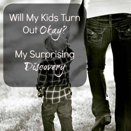 Will My Kids Be Okay