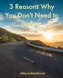 3 reasons not to conform