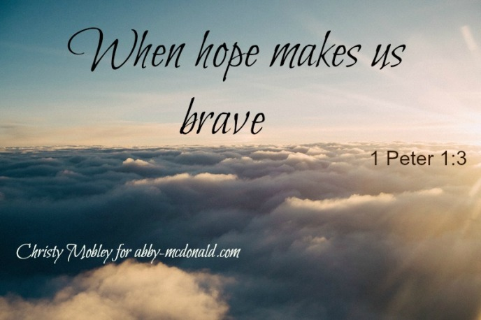 When Hope Makes Us Brave
