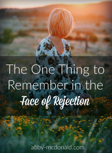one important thing to remember in the face of rejection