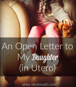 an open letter to my daugher