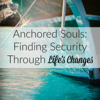 When You Need to Give Thanks for God's Love {Anchored Souls Series}