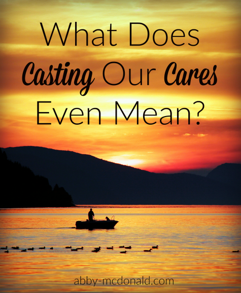 what-does-casting-our-cares-mean