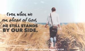 when-we-run-ahead-of-god